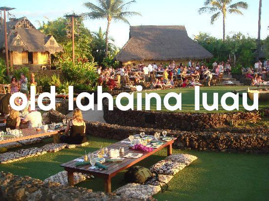 Best Maui Luaus - Old Lahaina Luau