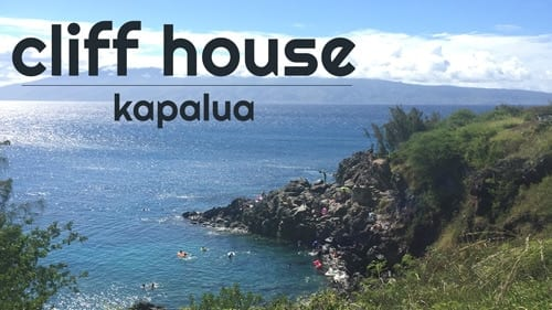 Maui Things to Do - Cliff House