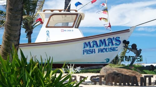 Maui Things to Do - Mama's Fish House