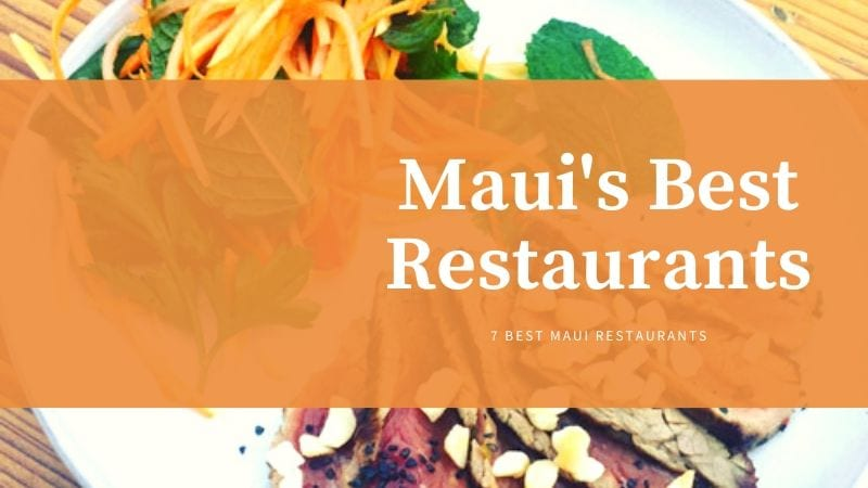 Maui's Best Restaurants
